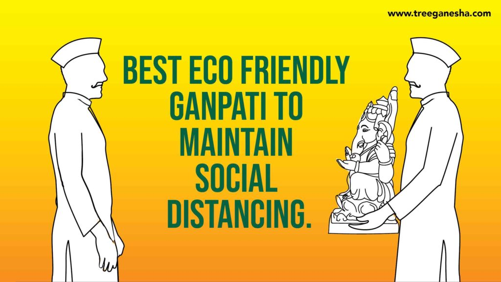 BEST ECO FRIENDLY GANPATI TO MAINTAIN SOCIAL DISTANCING.